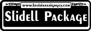 Slidell Package - Louisiana Sign Guy | Signs, Cards, Billboards, and Brochures