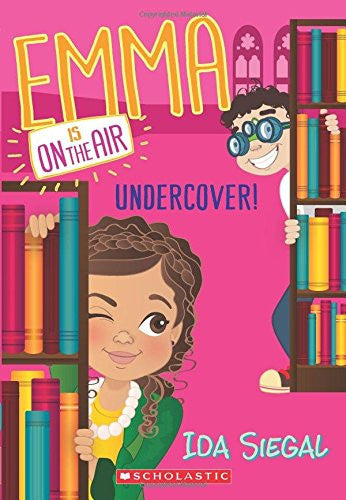 Emma is on the air: Undercover