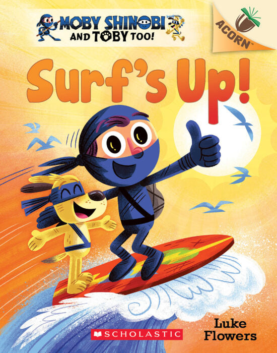 Moby Shinobi, and Toby Too!: Surf's Up!