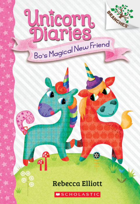 Unicorn Diaries: Bo's Magical New Friend