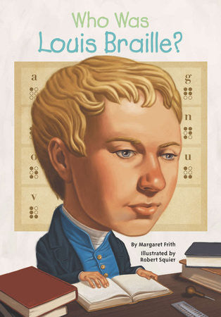 Who Was Louis Braille?