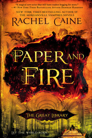 Paper and Fire: The Great Library...let the Wold Burn