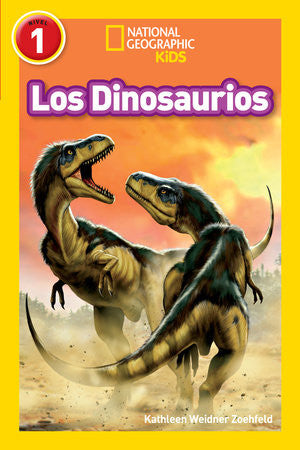 National Geographic Readers: Los Dinosaurios