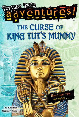 Totally True Adventures! The Curse of King Tut's Mummy