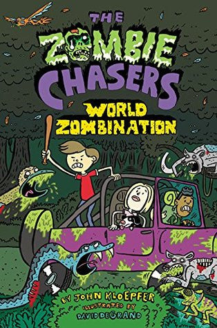 The Zombie Chasers: World Zombination