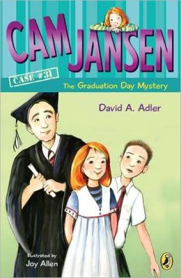 Cam Jansen Case #31: The Graduation Day Mystery