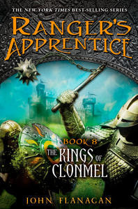 Ranger's Apprentice: The Kings of Clonmel Book 8