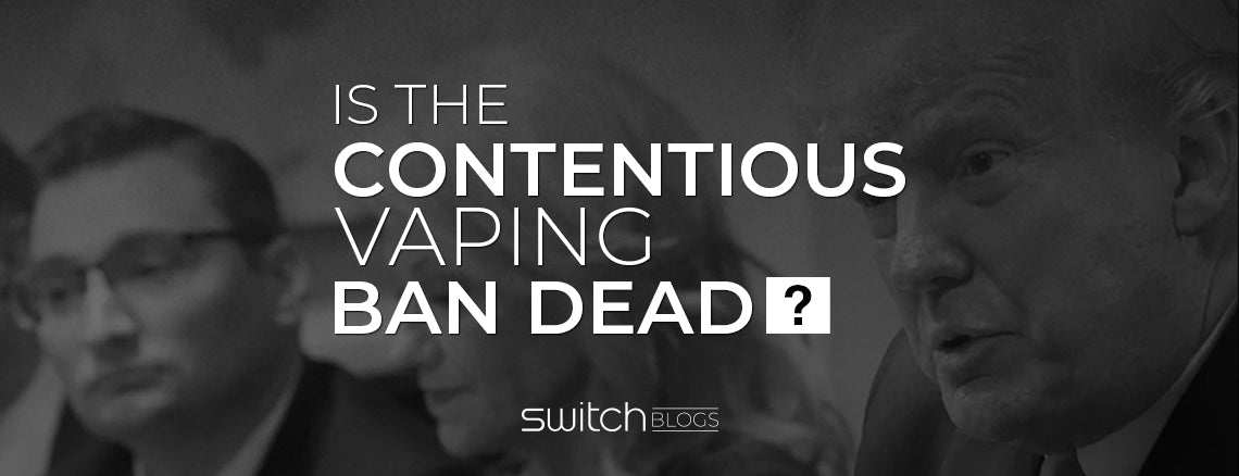 Is The Contentious Vaping Ban Dead?