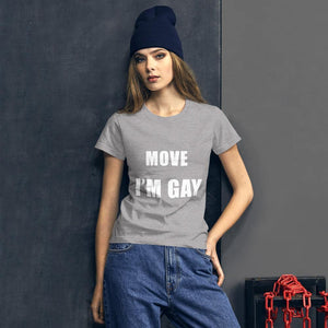 Move I'm Gay T-Shirt - Queerr