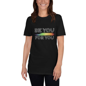 Be You For You Pride Shirt - Queerr