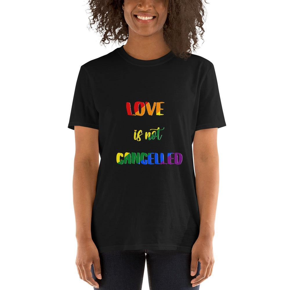 Love is not cancelled Pride Shirt