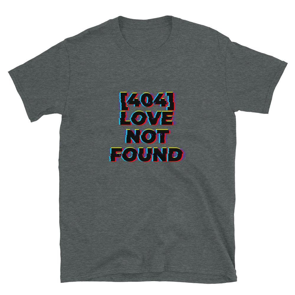 Love not found T-Shirt - Queerr
