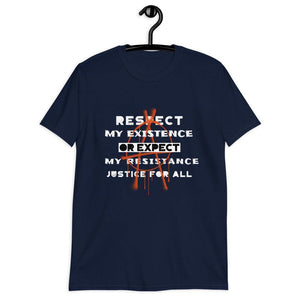 Respect my Existence T-Shirt - Queerr