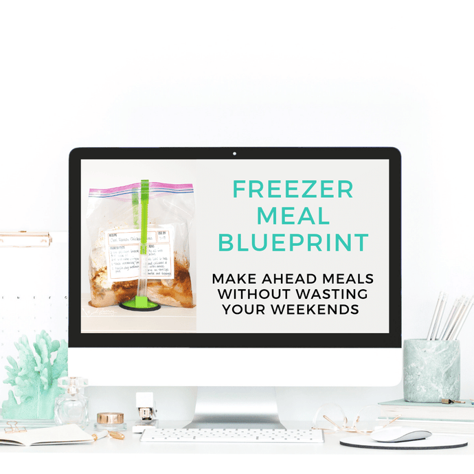 Freezer Meal Blueprint