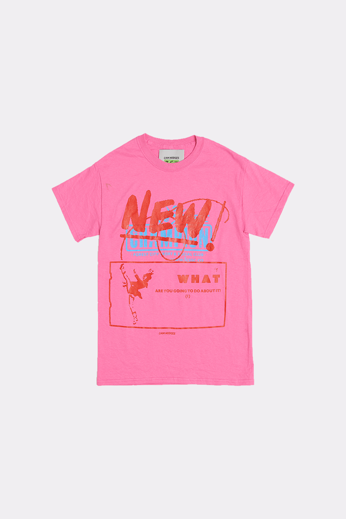 NEW NEW NEW WHAT YOU GONNA DO? TEE - SMALL