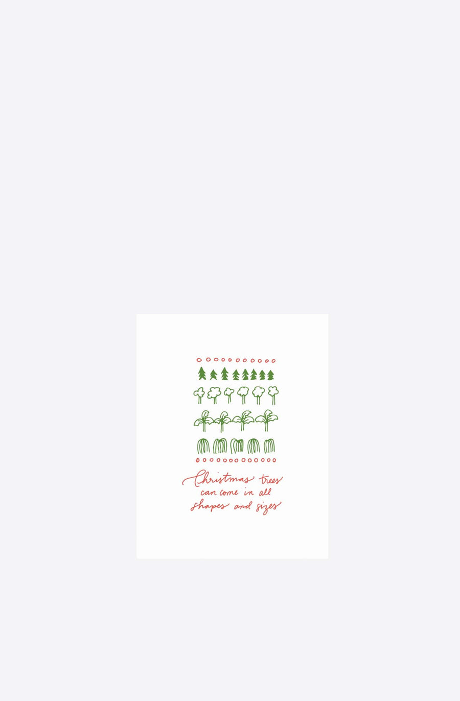 Trees Come in All Sizes Card-assorted