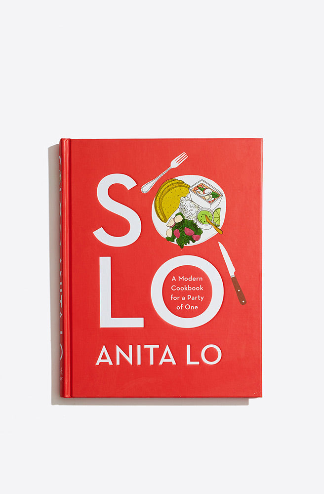 Solo: A Modern Cookbook for a Party of One by Anita Lo-multi