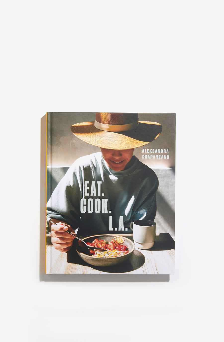 Eat Cook LA: Recipes from the City of Angels-multi
