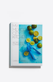 My Mexico City Kitchen: Recipes and Convictions-multi