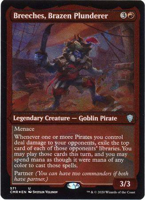ETCHED FOIL Breeches, Brazen Plunderer 571 - Commander Legends-Cherry Collectables