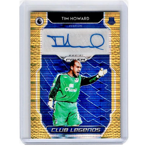 2019-20 Prizm EPL Breakaway Soccer TIM HOWARD Club Legends Auto Gold 6/10-Cherry Collectables
