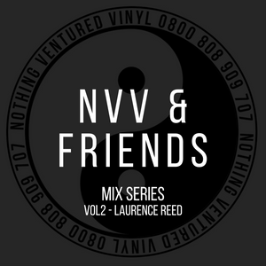 NVV & FRIENDS VOL2 - LAURENCE REED - MURGE RECORDINGS