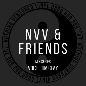 NVV & FRIENDS VOL3 - TIM CLAY -(93 JUNGLE/HARDCORE SPECIAL)