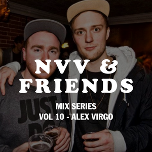 NVV & FRIENDS VOL 10 - ALEX VIRGO