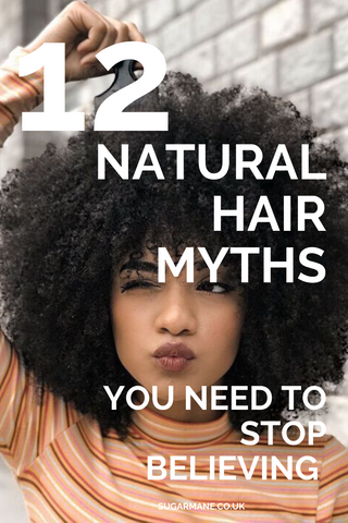 12 Natural Hair Myths You Need To Stop Believing