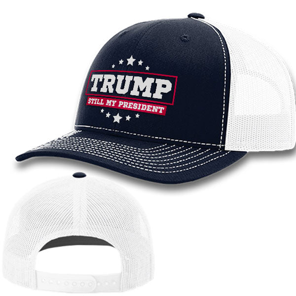 Trump Still My President Premium Hat