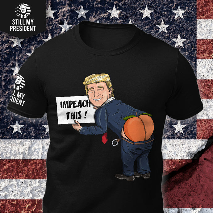 Impeach This T-Shirt