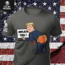 Load image into Gallery viewer, Impeach This T-Shirt