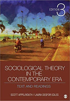 SOC475 - Applerouth Sociological Theory in the Contemporary Era 3E
