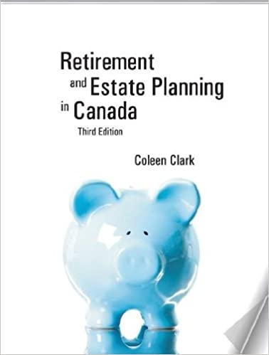 Clark Retirement and Estate Planning in Canada 3E (USED)