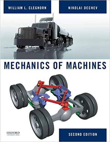 MEC411 - Cleghorn Mechanics of Machines 2E