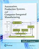 MEC809 - Groover Automation, Production Systems, and Computer-Integrated Manufacturing 5E