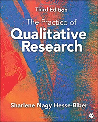 CRM310 - Hesse-Biber The Practice of Qualitative Research 3E