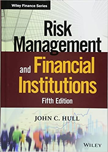 FIN801 - Hull Risk Management and Financial Institutions 5E