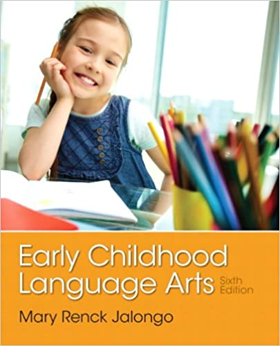 CLD314 - Jalongo Early Childhood Language Arts 6E