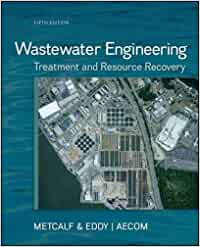 CVL601 - Metcalf Wastewater Engineering 5E