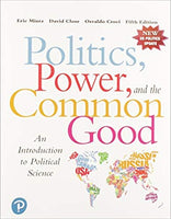 Mintz Politics, Power, and the Common Good 5E (USED)