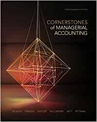 ACC406 - Mowen Cornerstones of Managerial Accounting 3E