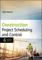 CVL742 - Mubarak Construction Project Scheduling and Control 4E