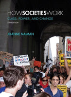 SOC103/111 - Naiman How Societies Work 5E (USED)