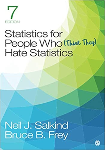 NUR80AB - Salkind Statistics for People Who (Think They) Hate Statistics 6E
