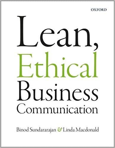 CMN200 - Sundararajan Lean, Ethical Business Communication