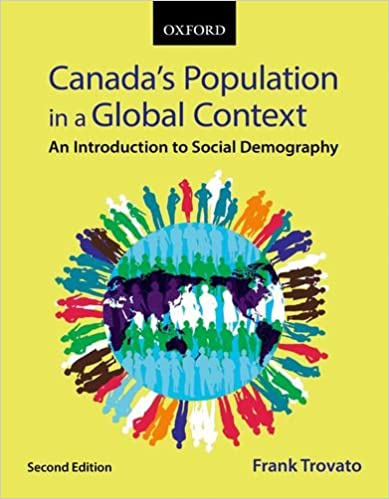 GEO231 - Trovato Canada's Population in a Global Context 2E