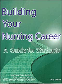 Waddell - Building Your Nursing Career 3E