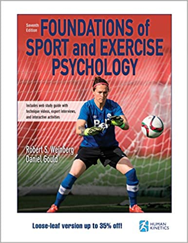 PSY614 - Weinberg Foundations of Sport and Exercise Psychology 7E