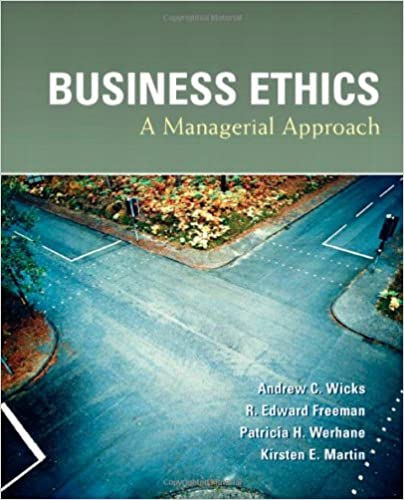 GMS802 - Wicks Business Ethics